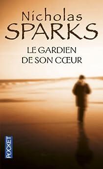 Le gardien de son coeur par Sparks