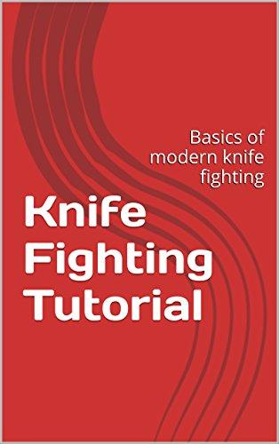 Knife Fighting Tutorial: Basics of modern knife fighting
