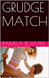 GRUDGE MATCH (Love Challenge Book 1)