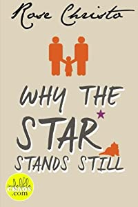 Why the Star Stands Still (Volume 4)