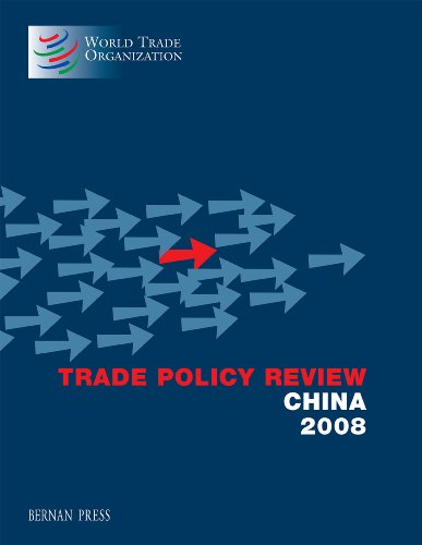 Trade Policy Review - China 2008 (Trade Policy Review Series - All Countries)