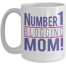 Funny Novelty Gift For Mother's Day Number 1 Blogging Mom Best Mom, Mother, Mommy, Mom, Mama, Blogging Coffee Mug