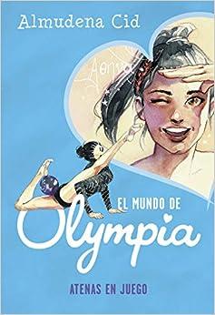 Book's Cover of Atenas en juego (El mundo de Olympia 5) (Español) Tapa dura – 8 octubre 2020
