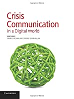 Crisis Communication in a Digital World Front Cover