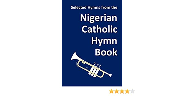 Selected Hymns from the Nigerian Catholic Hymn Book