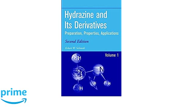 Hydrazine and its derivatives preparation properties hydrazine and its derivatives preparation properties applications 2 volume set eckart walter schmidt 9780471415534 amazon books fandeluxe Choice Image