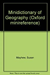 Minidictionary of Geography (Oxford Minireference)