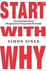 Start With Why (Indonesian Edition) Paperback