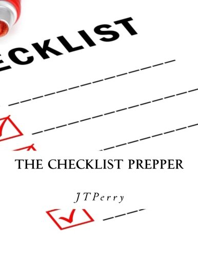 The Checklist Prepper: A step-by-step guide to emergency preparations.