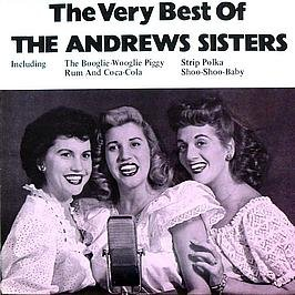 Andrews Sisters joue Andrews SISTERS : The very best of the Andrews Sisters (The Best Of The Andrews Sisters)
