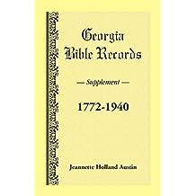 Georgia Bible Records, Supplement, 1772-1940