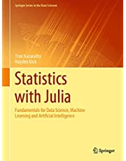 Statistics with Julia: Fundamentals for Data Science, Machine Learning and Artificial Intelligence