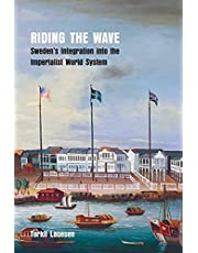 Riding the Wave: Sweden's Integration into the Imperialist World System