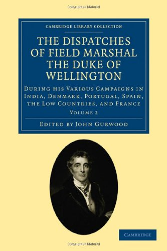 Book cover for The Dispatches of Field Marshal the Duke of Wellington
