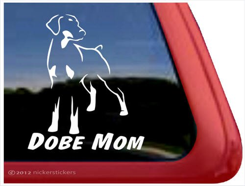 Pinscher Decal - Dobe Mom ~ Doberman Pinscher Vinyl Window Auto Decal Sticker