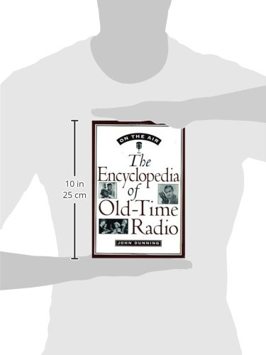 on the air the encyclopedia of old time radio