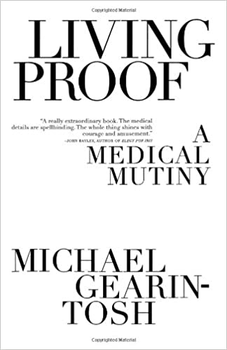 living proof a medical mutiny english edition