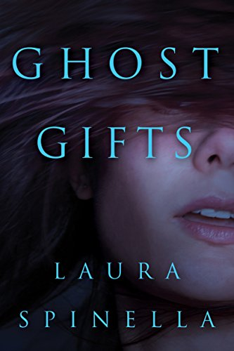 Ghost Gifts (A Ghost Gifts Novel Book 1) cover