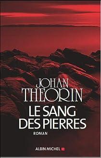 Le sang des pierres par Theorin