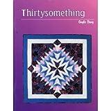 Thirtysomething, Gayle Bong, 0965458016