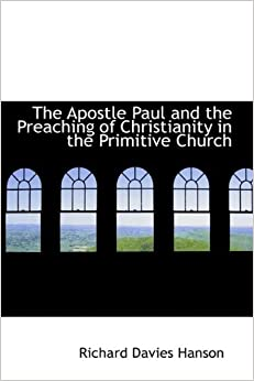 Book The Apostle Paul and the Preaching of Christianity in the Primitive Church
