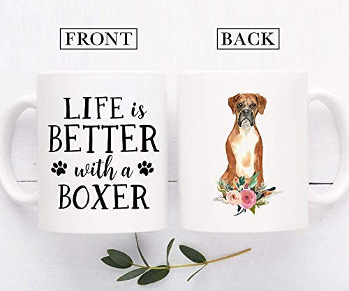 Life Is Better With A Boxer Coffee Mug Dog Dad Dog Mom Gift For Dog Lovers Dog Owner Gift Pet Lover Mug New Dog Owner Gift 11 oz coffee mugs for men women