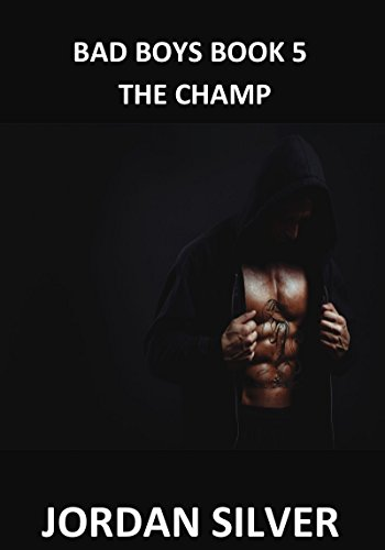The Champ: Bad Boys Book 5