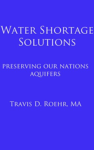 Water Shortage Solutions: Preserving our Nations Aquifers Pdf