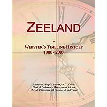 Zeeland: Webster's Timeline History, 1000 - 2007