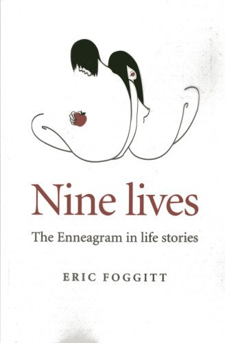 Read Online Nine Lives: The Enneagram in Life Stories pdf
