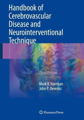 Handbook of Cerebrovascular Disease and Neurointerventional Technique (Contemporary Medical Imaging)