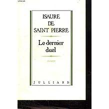Le dernier duel: Roman (French Edition)
