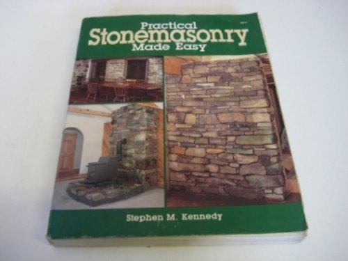 Practical Stone Masonry Made Easy