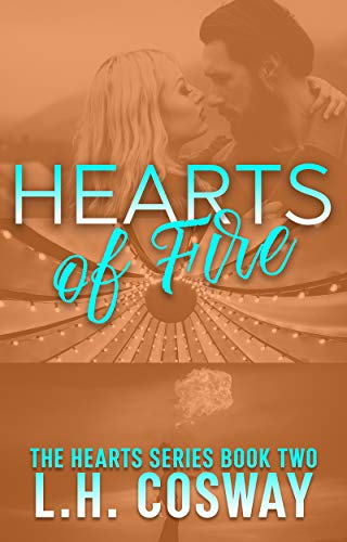 - Hearts of Fire (Hearts Series Book 2)