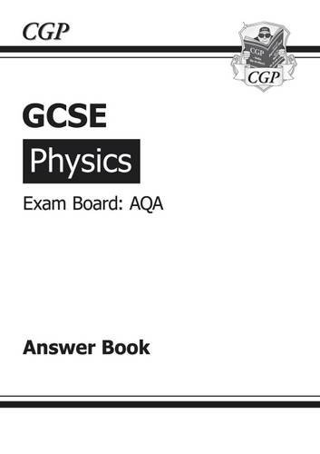 GCSE Physics AQA Answers (for Workbook) (A*-G Course)