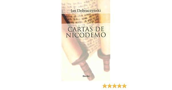 Cartas de Nicodemo (Spanish Edition): Jan Dobraczynski ...