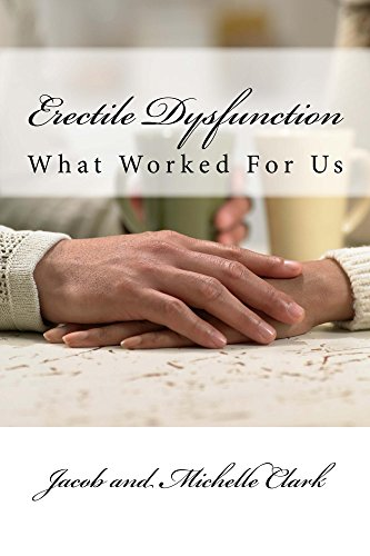 Erectile Dysfunction: What Worked For Us