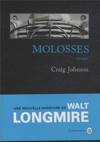 Walt Longmire n° 6 Molosses