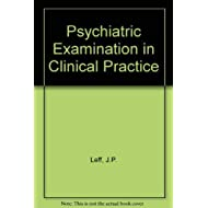 Psychiatric examination in clinical practice