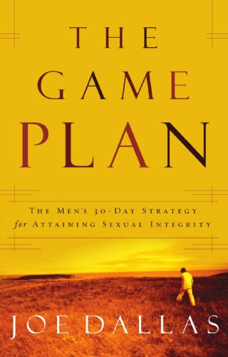 The Game Plan: The Men's 30-Day Strategy for Attaining Sexual (Mens Game Plan)