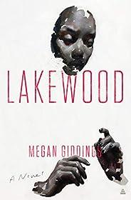 Lakewood: A Novel