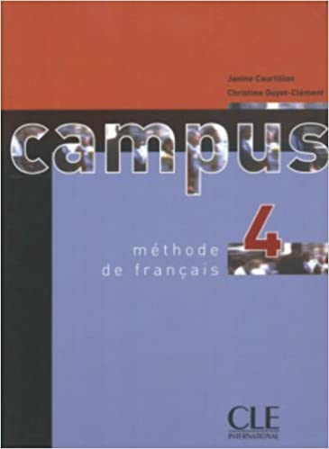 Campus 4 Textbook (French Edition) (French) Paperback – January 1, 2005