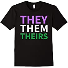 They Them Theirs Genderqueer LGBTQ Pride Parade T Shirt