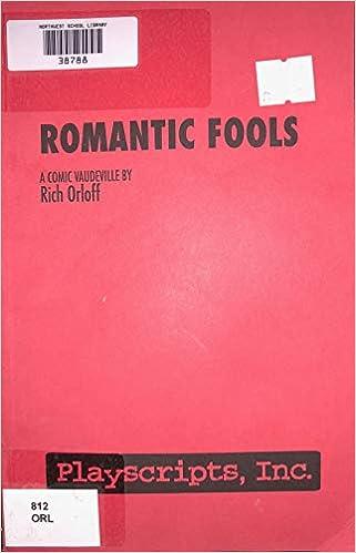 Amazon.com: Romantic Fools - A Play: Books