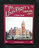 The University of Montana Missoula : A Pictorial History, Cohen, Stan and Miller, Donald, 1575101041