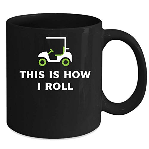 - Golf Player - This is how I roll Gift, Christmas, Birthday Present for Golf Player Black Mug