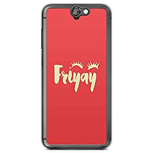 HTC One A9 Transparent Edge Phone Case Fryay Phone Case Weekend Phone Case Trendy Teen A9 Cover with Transparent Frame