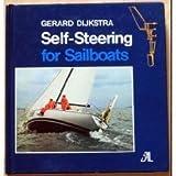 Self-Steering for Sailboats, Gerard Dijkstra, 0914814176