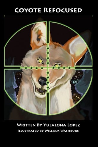 Download Coyote Refocused: The Dirtolithic Dinocanis Defies Death (Coyote Redivivus) (Volume 9) pdf