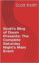 Scott's Blog of Doom Presents:  The Complete Saturday Night's Main Event